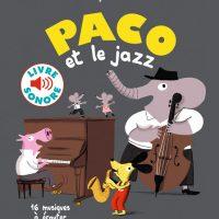 PACO ET LE JAZZ (16 MUSIQUES A ECOUTER)