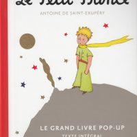 LE PETIT PRINCE – LE GRAND LIVRE POP-UP  (LE GRAND LIVRE POP-UP