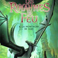 LES ROYAUMES DE FEU 6. LA MONTAGNE DE JADE