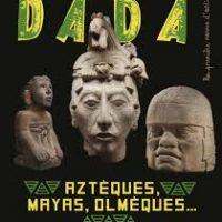 AZTEQUES, MAYAS, OLMEQUES  L ART ANCIEN AU MEXIQUE (REVUE DA
