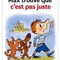 MAX TROUVE QUE C'EST PAS JUSTE N 84