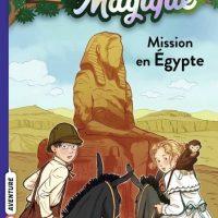 LA CABANE MAGIQUE, TOME 46 – MISSION EN EGYPTE