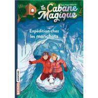 LA CABANE MAGIQUE, TOME 35 – EXPEDITION CHEZ LES MANCHOTS