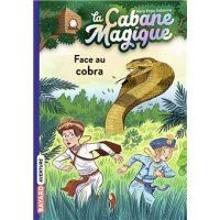 LA CABANE MAGIQUE, TOME 40 – FACE AU COBRA