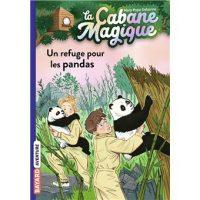 LA CABANE MAGIQUE, TOME 43 – UN REFUGE POUR LES PANDAS