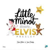 LITTLE MINOT DECOUVRE… ELVIS PRESLEY