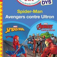 DISNEY – MARVEL – SPECIAL DYS  (DYSLEXIE) :  SPIDERMAN/AVENGERS