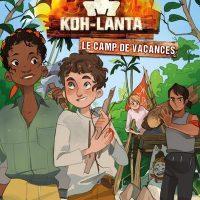 KOH-LANTA – LE CAMP DE VACANCES – VOL01