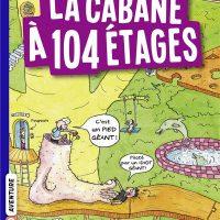 LA CABANE A 13 ETAGES, TOME 08 – LA CABANE A 104 ETAGES POCHE